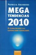 Libro MEGATENDENCIAS 2010: EL SURGIMIENTO DEL CAPITALISMO CONSCIENTE