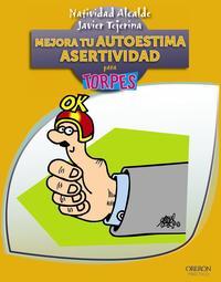 Libro MEJORA TU AUTOESTIMA: ASERTIVIDAD