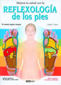 Libro MEJORA TU SALUD CON LA REFLEXOLOGIA DE LOS PIES: EL METODO INGHAN DE REFLEXOLOGIA PARA LA SALUD Y EL BIENESTAR