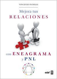 Libro MEJORA TUS RELACIONES CON ENEAGRAMA Y PNL