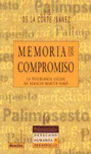Libro MEMORIA DE UN COMPROMISO, LA PSICOLOGIA SOCIAL DE IGNACIO MARTIN- BARO