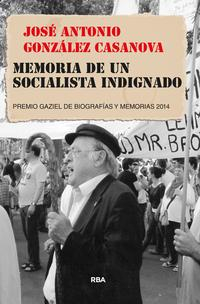 Libro MEMORIA DE UN SOCIALISTA INDIGNADO