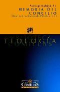 Libro MEMORIA DEL CONCILIO: DIEZ EVOCACIONES DEL VATICANO II