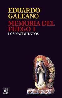 Libro MEMORIA DEL FUEGO: LOS NACIMIENTOS