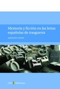 Libro MEMORIA Y FICCION EN LAS LETRAS ESPAÑOLA DE TRASGUERRA