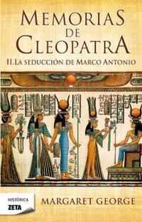 Libro MEMORIAS DE CLEOPATRA 2: LA SEDUCCION DE MARCO ANTONIO