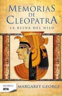 Libro MEMORIAS DE CLEOPATRA: I. LA REINA DEL NILO