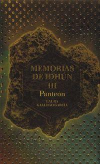 Libro PANTEON (MEMORIAS DE IDHUN #3)