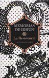 Libro LA RESISTENCIA (MEMORIAS DE IDHUN #1)