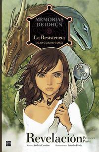 Libro MEMORIAS DE IDHUN: LA RESISTENCIA. REVELACION. COMIC