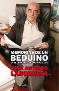 Libro MEMORIAS DE UN BEDUINO EN EL CONGRESO DE LOS DIPUTADOS