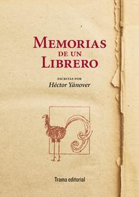 Libro MEMORIAS DE UN LIBRERO