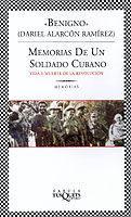 Libro MEMORIAS DE UN SOLDADO CUBANO: VIDA Y MUERTE DE LA REVOLUCION