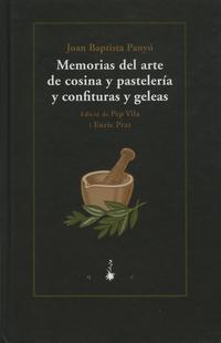 Libro MEMORIAS DEL ARTE DE COSINA Y PASTELERIA Y CONFITURAS Y GELEAS