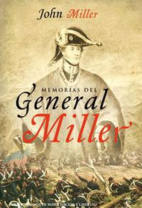 Libro MEMORIAS DEL GENERAL MILLER