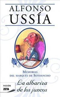 Libro MEMORIAS DEL MARQUES DE SOTOANCHO: LA ALBARIZA DE LOS JUNCOS