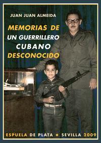 Libro MEMORIAS GUERRILLERO CUBANO DESCONOCIDO