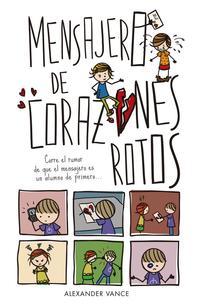 Libro MENSAJERO DE CORAZONES ROTOS