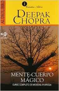 Libro MENTE-CUERPO MAGICO: CURSO COMPLETO DE MEDICINA AYURVEDA