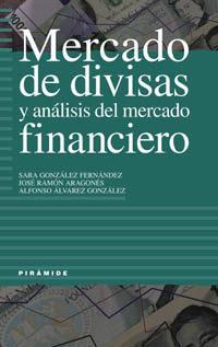 Libro MERCADO DE DIVISAS Y ANALISIS DEL MERCADO FINANCIERO