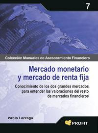 Libro MERCADO MONETARIO Y MERCADO DE RENTA FIJA