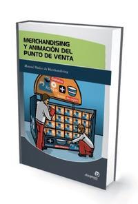 Libro MERCHANDISING Y ANIMACION DEL PUNTO DE VENTA