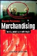 Libro MERCHANDISING: TEORIA, PRACTICA Y ESTRATEGIA