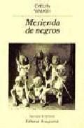 Libro MERIENDA DE NEGROS