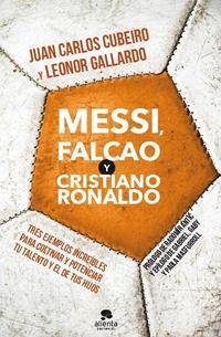 Libro MESSI, FALCAO Y C. RONALDO