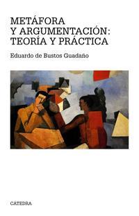 Libro METAFORA Y ARGUMENTACION: TEORIA Y PRACTICA