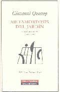 Libro METAMOFORSIS DEL JARDIN: POESIA REUNIDA 1968-2006