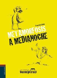 Libro METAMORFOSIS A MEDIANOCHE