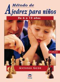Libro METODO DE AJEDREZ PARA NIÑOS DE 6 A 12 AÑOS