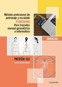Libro METODO PROFESIONAL DE PATRONAJE Y ESCALADO FEMENINO