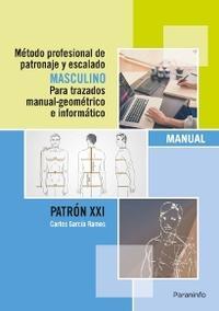 Libro METODO PROFESIONAL DE PATRONAJE Y ESCALADO MASCULINO