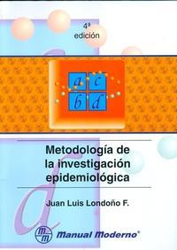 Libro METODOLOGIA DE LA INVESTIGACION EPIDEMIOLOGICA