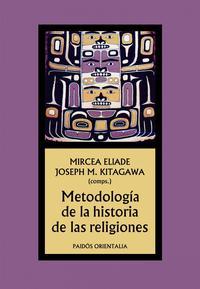Libro METODOLOGÍA DE LA HISTORIA DE LAS RELIGIONES