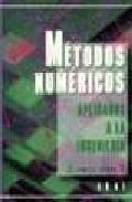 Libro METODOS NUMERICOS APLICADOS A LA INGENIERIA