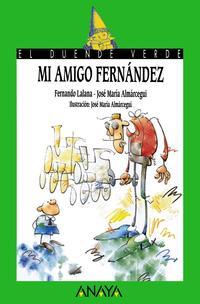 Libro MI AMIGO FERNANDEZ