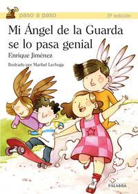 Libro MI ANGEL DE LA GUARDA SE LO PASA GENIAL
