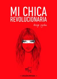 Libro MI CHICA REVOLUCIONARIA