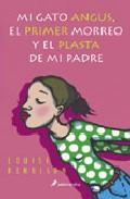 Libro MI GATO ANGUS, EL PRIMER MORREO Y EL PLASTA DE MI PADRE