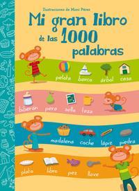 Libro MI GRAN LIBRO DE LAS 1000 PALABRAS