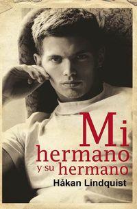 Libro MI HERMANO Y SU HERMANO