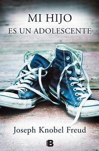 Libro MI HIJO ES UN ADOLESCENTE
