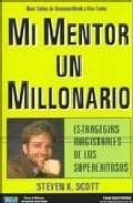 Libro MI MENTOR UN MILLONARIO