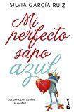 Libro MI PERFECTO SAPO AZUL