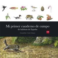 Libro MI PRIMER CUADERNO DE CAMPO DE HÁBITATS DE ESPAÑA