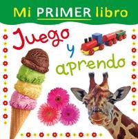 Libro MI PRIMER LIBRO. JUEGO Y APRENDO