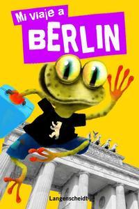Libro MI VIAJE A BERLIN